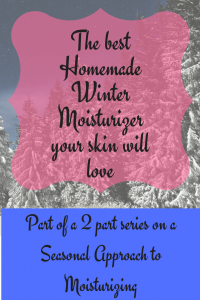 DIY Winter Moisturizer