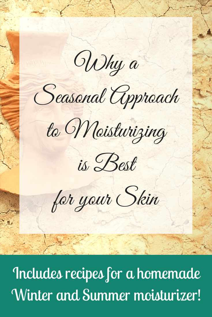 Seasonal Approach to Moisturizing